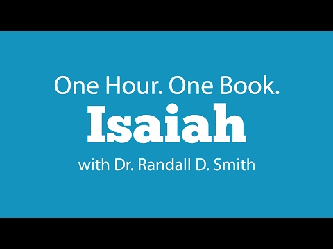 One Hour. One Book: Isaiah