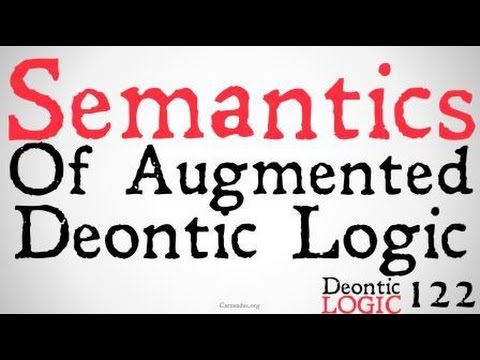The Semantics of Augmented Deontic Logic