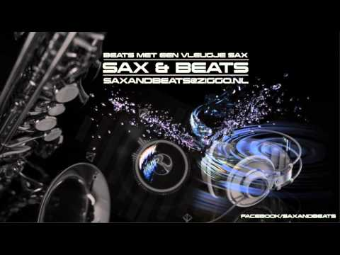 SAX & BEATS MIX APRIL 2015