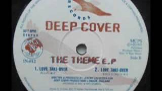 SPEED GARAGE - DEEP COVER - THE THEME EP - LOVE TAKE OVER - (Rough 2 Smooth Mix)