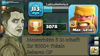 MEISTERHÜTTE 5 - SO SCHAFFT IHR 3000+ POKALE TIPPS ! - CLASH OF CLANS