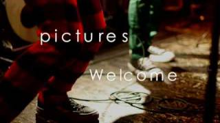 """""""welcome"""", perforrmed by pictures, photo and movie directed by Yosh..."""