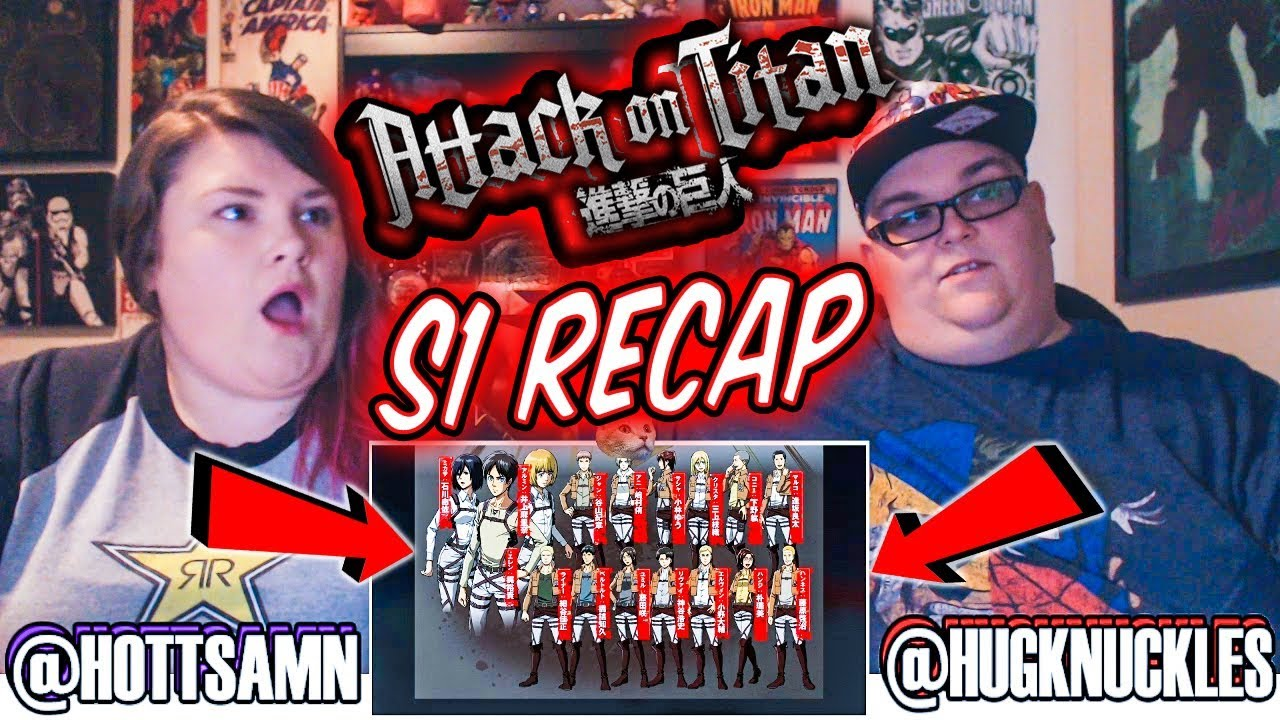 ATTACK ON TITAN SEASON 1 RECAP / DISCUSSION! - YouTube