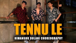 Tennu Le - Jai Veeru || Himanshu Dulani Dance Choreography