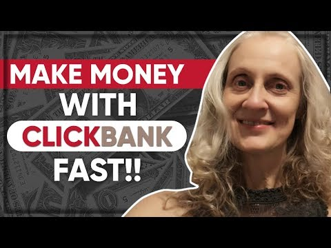 How To Make Money With Clickbank Fast