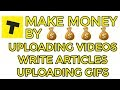How to Make Money by Uploading Videos, Write Articles, Uploading Gifs in [Hindi/Urdu] 2017-2018