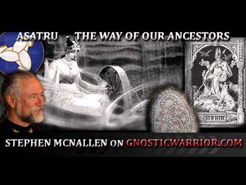 Asatru: The Ways of Our Ancestors – Stephen McNallen on GW Radio
