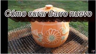 COMO CURAR OLLAS DE BARRO CON ESMALTE - HOW TO CURE CLAYWARE - Lorena Lara