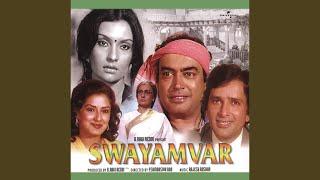 Mujhe Chu Rahi Hain Teri Garam Sansen (Swayamvar / Soundtrack Version)