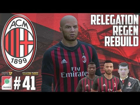 WE BOUGHT A PLAYER! - Relegation Regen Rebuild - Fifa 17 AC Milan Career Mode - Episode 41 - 동영상