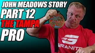 Tampa Pro Show | The John Meadows Story part 12