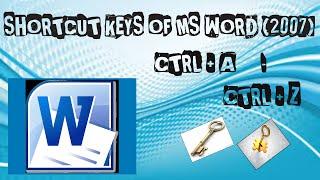 Shortcut Keys Of MS Word 2007 CTRL+A - CTRL+Z