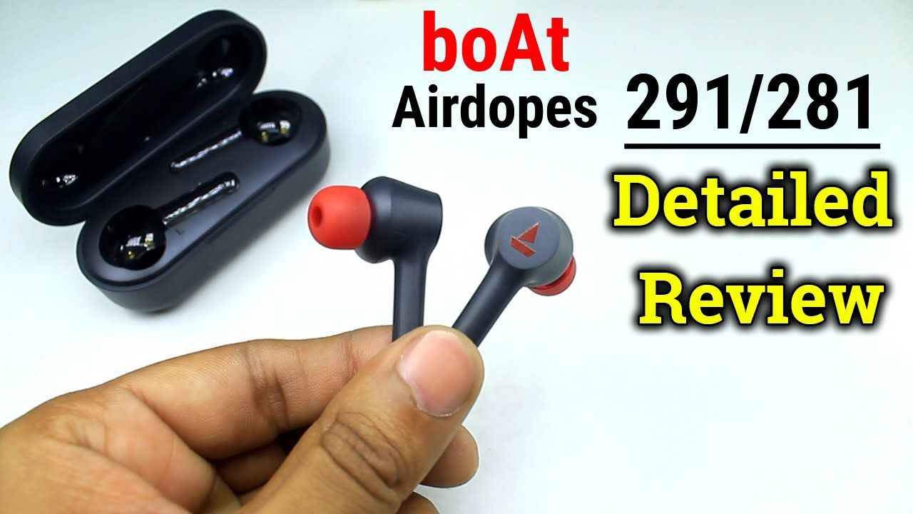 boAt Airdopes 291/281 Detailed Review | Best TWS Earphones Under Rs.2000 -  YouTube