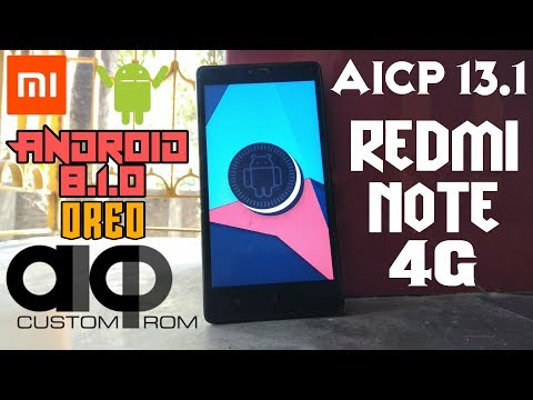 AICP 13.1 Rom For Redmi Note 4G   Android 8.1 Oreo   