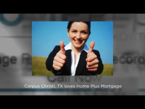 Best Mortgage Broker Reviews, Corpus Christi, TX