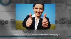 Best Mortgage Broker Reviews, Corpus Christi, TX