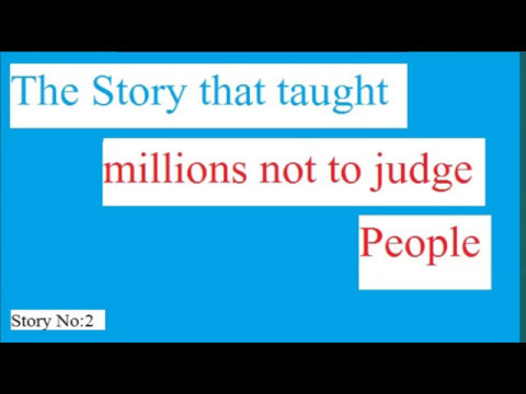 "Thought for the day ""Do not judge People"" short book story"