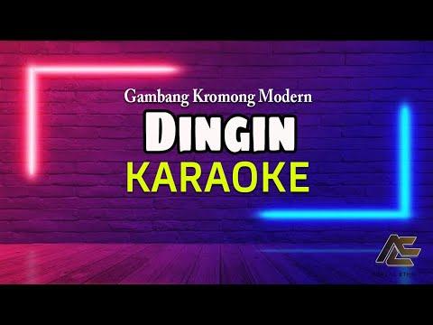 DINGIN - GAMBANG KROMONG - KARAOKE TANPA VOCAL