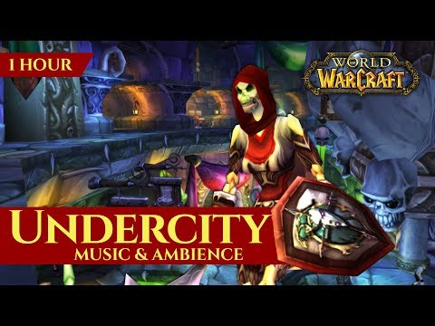 Undercity - Music & Ambience (1 hour, 4K, World of Warcraft Vanilla)
