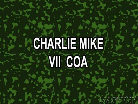 Charlie Mike - VII COA