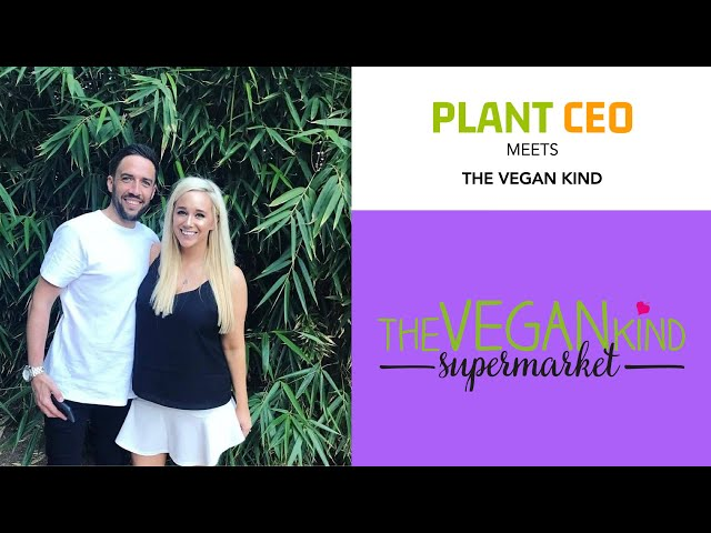 PLANT CEO #12 - Phenomenal growth in supermarket & subscriptions with The Vegan Kind