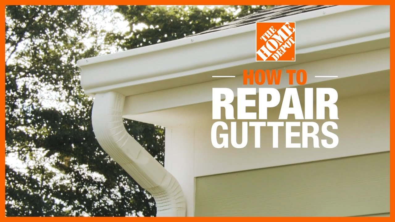 How To Repair Gutters The Home Depot