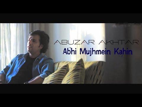 Abhi Mujhmein Kahin unplugged cover   Abuzar Akhtar