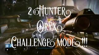 Destiny - 2 Hunter Oryx Challenge Mode !!!
