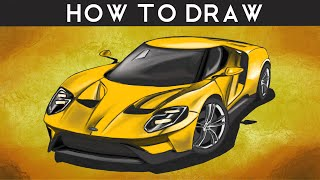 HOW TO DRAW a 2016 Ford GT | Step by Step | drawingpat