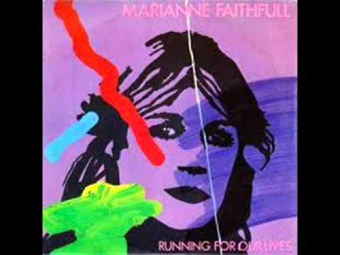 Marianne Faithfull Running -  Running For Our Lives