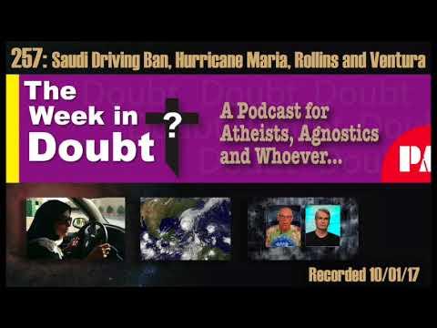 257 - Saudi Driving Ban, Hurricane Maria, Rollins and Ventura