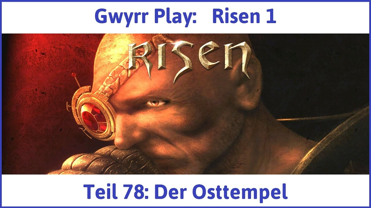Risen 1 Teil 78 Der Osttempel Lets Play Youtube