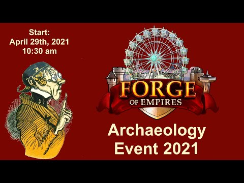FoEhints: (29.04.2021) Archaeology Event 2021 in Forge of Empires