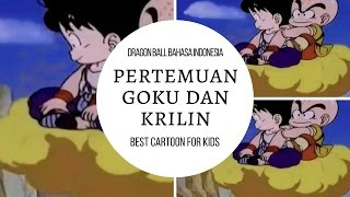 Video Dragon Ball Global TV Bahasa Indonesia - Pertemuan Goku Dan Krilin download MP3, 3GP, MP4, WEBM, AVI, FLV Juni 2018
