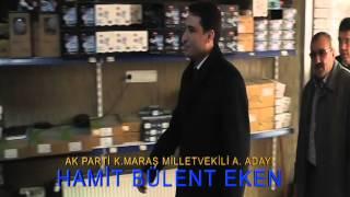 Ak Parti Kahramanmaraş Milletvekili A.Adayı Ecz.Hamit Bülent Eken