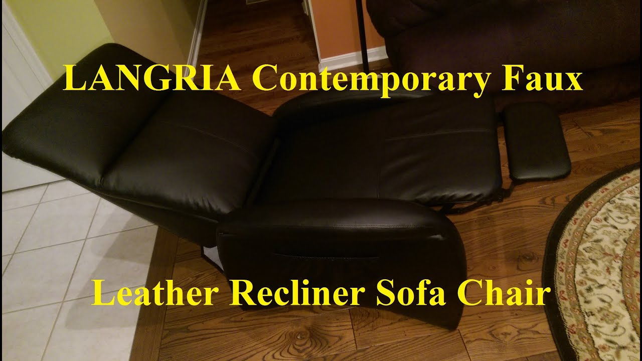 Langria Contemporary Faux Leather Recliner Sofa Chair Youtube