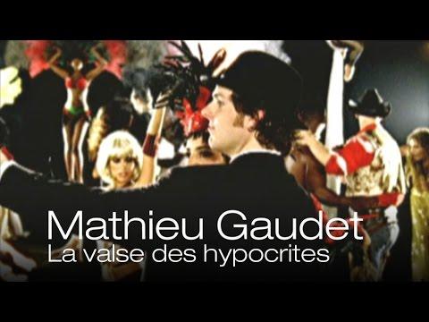 Mathieu Gaudet - la valse des hypocrites
