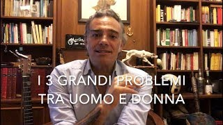 Download i 3 problemi tra uomo e donna Mp3