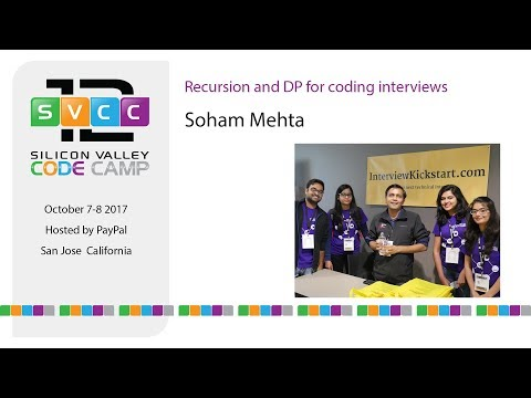Recursion and DP for coding interviews at Silicon Valley Code Camp 2017