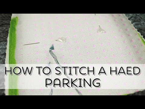 How to stitch a HAED #4 - Parking