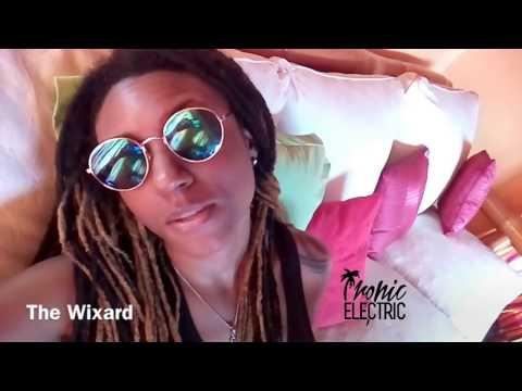 The Wixard - Tropic Electric Promo Video
