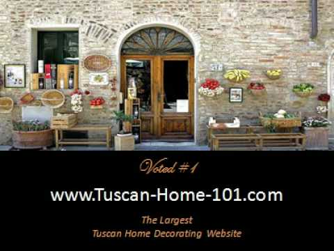 tuscan home decorating guide youtube - Tuscan Home Decor