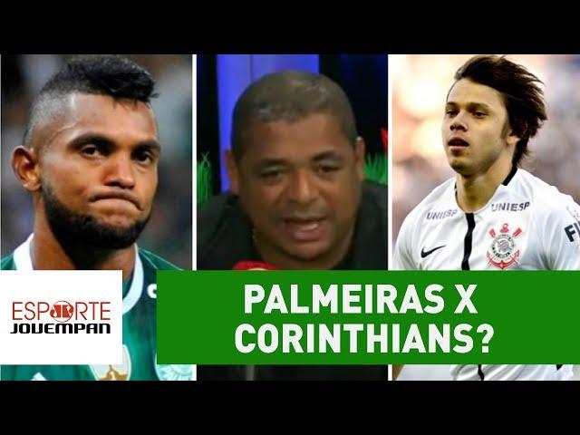 O que Vampeta espera de Palmeiras x Corinthians?