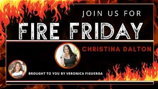 Fire Friday with Christina Dalton