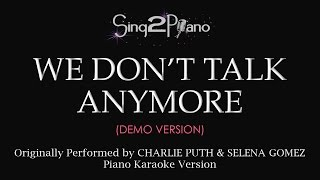 We Don't Talk Anymore (Piano karaoke demo) Charlie Puth & Selena Gomez