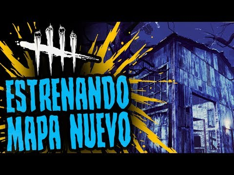 DEAD BY DAYLIGHT - ESTRENANDO MAPITA NUEVO - GAMEPLAY ESPAÑOL