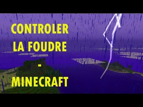 Minecraft | Comment faire tomber la foudre où l