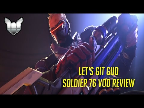 Let's Git Gud | Soldier 76 Gameplay - Guide & Tips