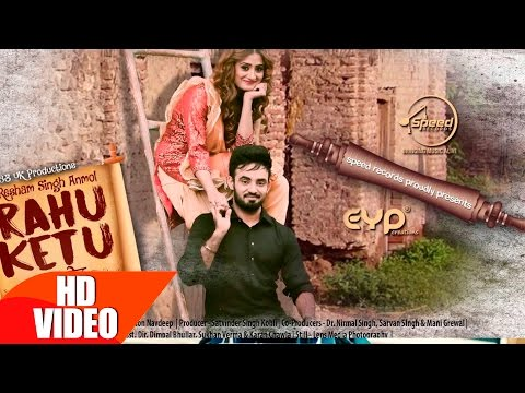 Rahu Ketu (Full Video) | Resham Singh Anmol | Latest Punjabi Song 2016 | Speed Records