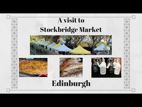 A Visit to Stockbridge Market | Edinburgh